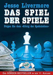 Jesse Livermore: Das Spiel der Spiele von Edwin Lefèvre